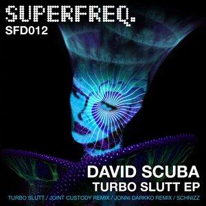 DAVID SCUBA - Turbo Slutt EP