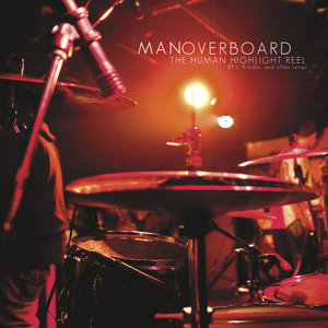 MAN OVERBOARD - The Human Highlight Reel