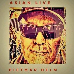 DIETMAR HELM - Asian Live