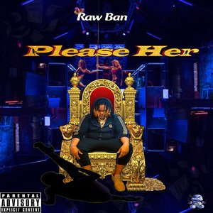 RAW BAN - Please Her