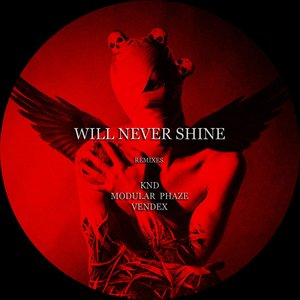 ANTAEGONIST - Will Never Shine (The Remixes)