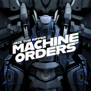 JACK THE RIPPER - Machine Orders