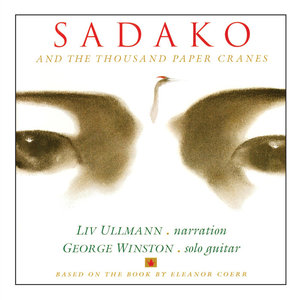 GEORGE WINSTON - Sadako & The Thousand Paper Cranes