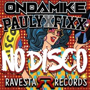 DJ FIXX/ONDAMIKE - No Disco