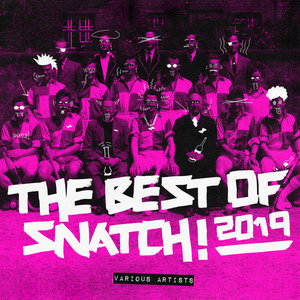 VARIOUS - The Best Of Snatch! 2019