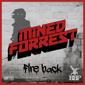 MINED & FORREST - Fire Back EP