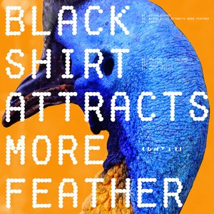 KUNTARI - Black Shirt Attracts More Feather