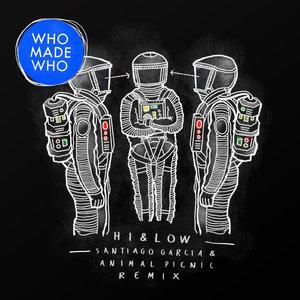 WHOMADEWHO - Hi & Low