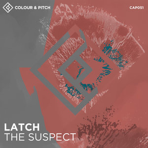LATCH - The Suspect