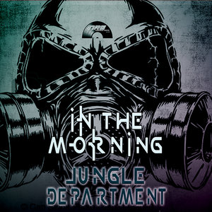 JUNGLE DEPARTMENT - In The Morning