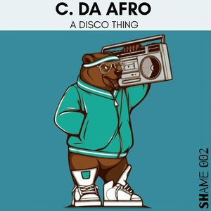 C DA AFRO - A Disco Thing