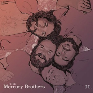 THE MERCURY BROTHERS - The Mercury Brothers Vol 2 (Explicit)