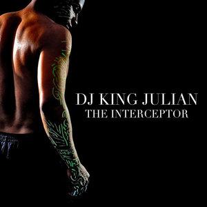 DJ KING JULIAN - The Interceptor