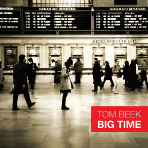 TOM BEEK - Big Time