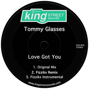 TOMMY GLASSES - Love Got You