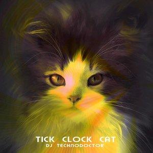 DJ TECHNODOCTOR - Tick Clock Cat