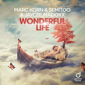 MARC KORN/SEMITOO & JAYCEE MADOXX - Wonderful Life (Steve Modana Remix)