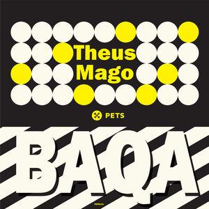 THEUS MAGO - BAQA