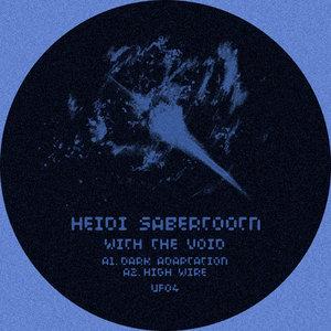 HEIDI SABERTOOTH - With The Void