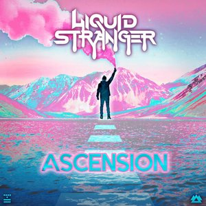 LIQUID STRANGER - ASCENSION
