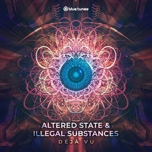 ALTERED STATE/ILLEGAL SUBSTANCES - Deja Vu