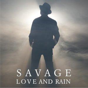 SAVAGE - Love & Rain