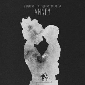 DJ KHAIKHAN/TURHAN YAKARLAR - Annem