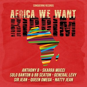 VARIOUS - Africa We Want Riddim