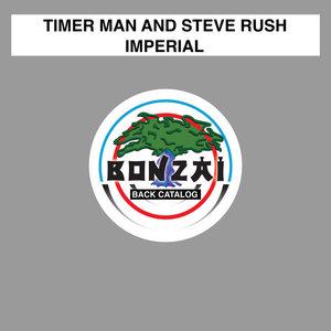TIMER MAN & STEVE RUSH - Imperial