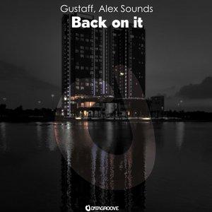 ALEX SOUNDS/GUSTAFF - Back On It