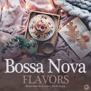 VARIOUS - Bossa Nova Flavors