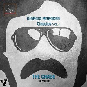 GIORGIO MORODER - Giorgio Moroder Classics The Chase Remixes Vol 1