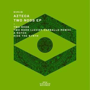 AZTECA - Two Nods EP