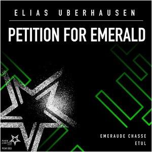 ELIAS UBERHAUSEN - Petition For Emerald