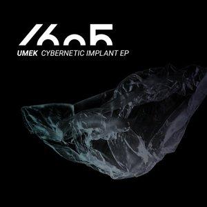 UMEK - Cybernetic Implant EP