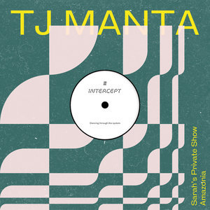 TJ MANTA - Sarah's Private Show/Amazonia