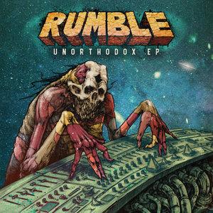 RUMBLE - Unorthodox EP