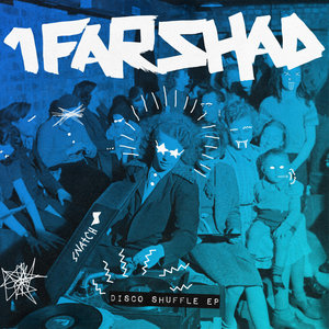 1FARSHAD - Disco Shuffle EP