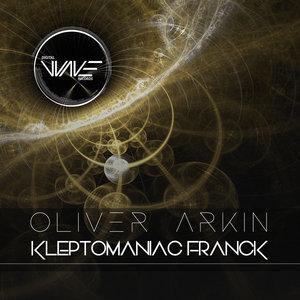 OLIVER ARKIN - Kleptomaniac Franck
