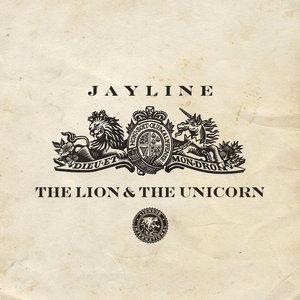 JAYLINE - The Lion & The Unicorn