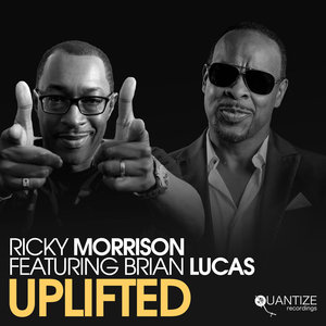 RICKY MORRISON feat BRIAN LUCAS - Uplifted (Sure Shot Mix)