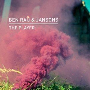 BEN RAU/JANSONS - The Player