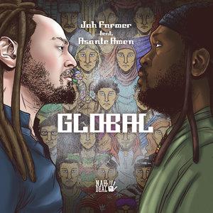 JAH FARMER feat ASANTE AMEN - Global