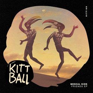 MESCAL KIDS - Friends EP