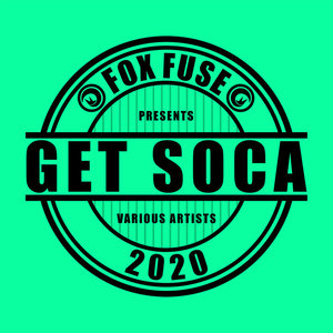 VARIOUS - Get Soca 2020