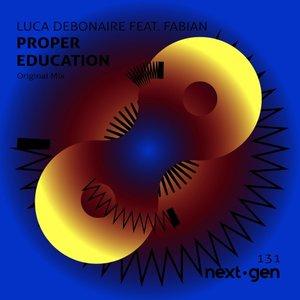 LUCA DEBONAIRE feat FABIAN - Proper Education