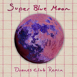 TRILLS - Super Blue Moon (Invocazione Discoteca Remix)