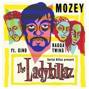 MOZEY - The Lady Killaz