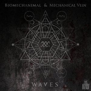 MECHANICAL VEIN/BIOMECHANIMAL - Waves (Explicit)