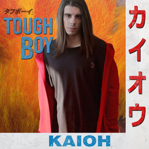 KAIOH - Tough Boy